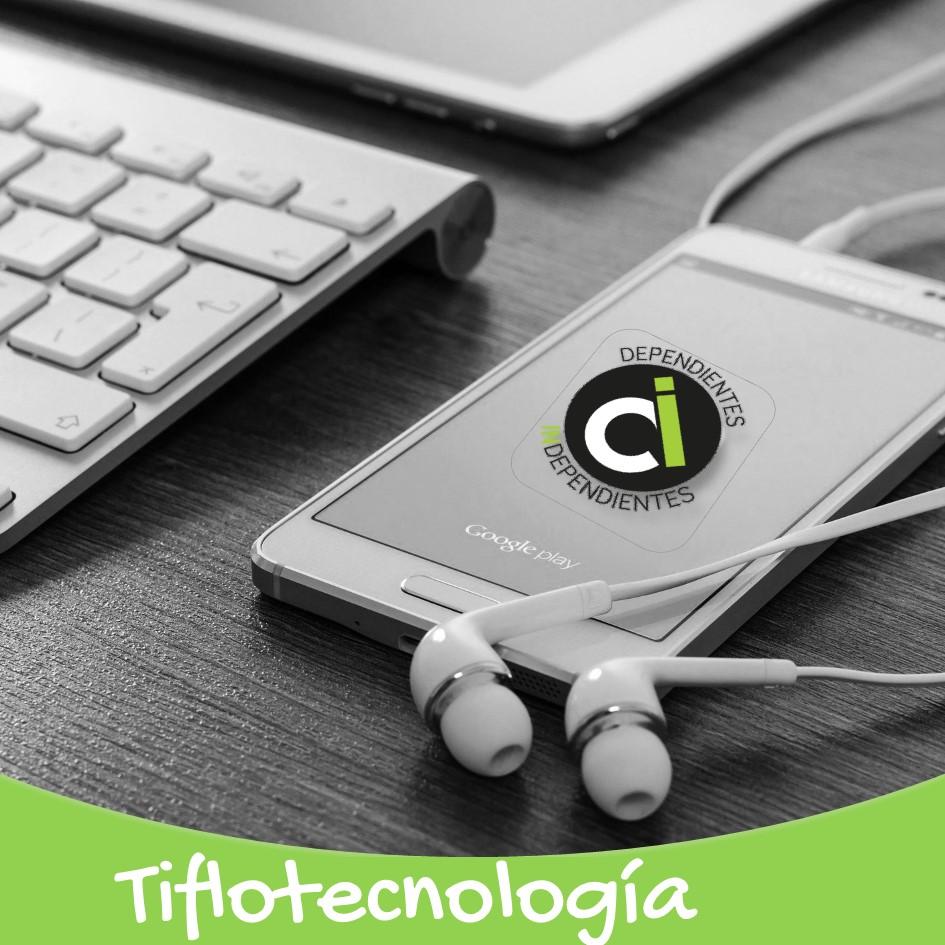 ¿Qué es la tiflotecnología?